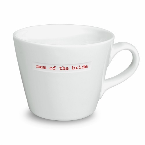 Bucket Mug mum of the bride